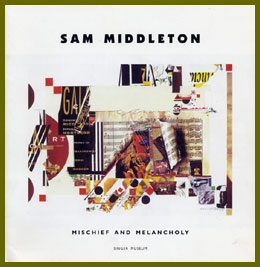 scanned book jacket for sam middleton: mischief and melancholy